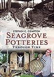 Seagrove Potteries Through Time (America Through Time)