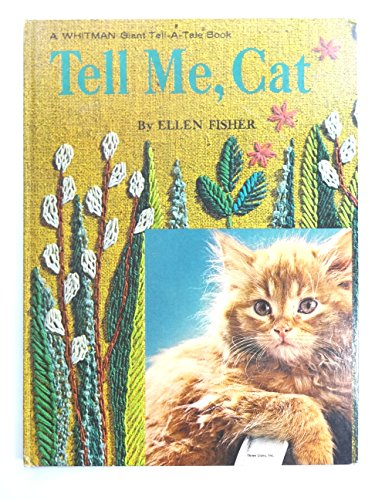 Tell Me, Cat (Giant Tell-a-Tale)
