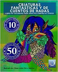 Libro de Colorear para Adultos Contra El Stress: Criaturas