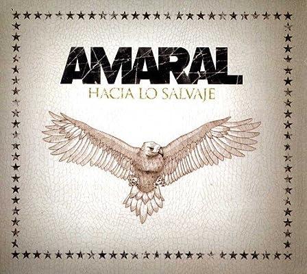 Amaral - Hacia Lo Salvaje - Amazon.com Music