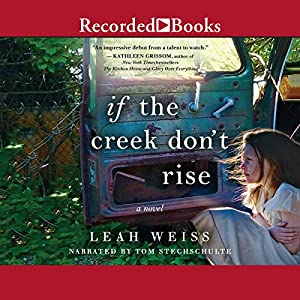 Download audiobook If the Creek Don't Rise