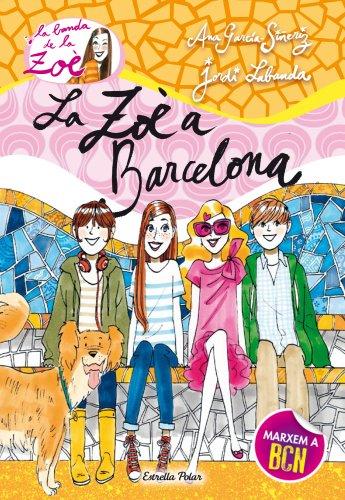 7. La Zo a Barcelona (Catalan Edition)