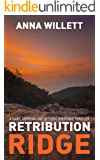 RETRIBUTION RIDGE: a dark, gripping and intense suspense thriller