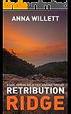 RETRIBUTION RIDGE: a dark, gripping and intense suspense thriller