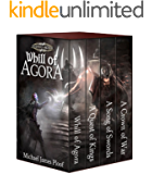 Whill of Agora: Epic Fantasy Bundle (Books 1-4): (Whill of Agora, A Quest of Kings, A Song of Swords, A Crown of War…