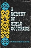 A Survey of Bible Doctrine, Charles C. Ryrie, 0802484352