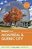 img - for Fodor's Montreal & Quebec City (Full-color Travel Guide) book / textbook / text book