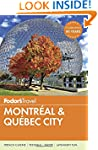 Fodor's Montreal & Quebec City (Full-...