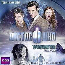 Totenwinter (Doctor Who Romane 2) Hörbuch von James Goss Gesprochen von: Tobias Nath