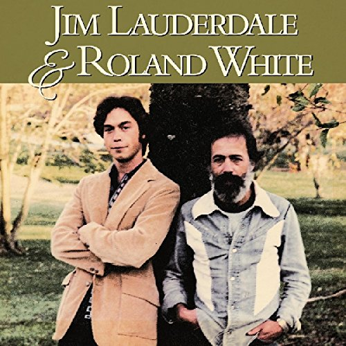 Jim Lauderdale and Roland White (Jam Roland)
