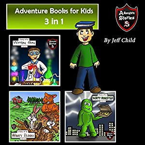 Adventure Books for Kids: 3 in 1 Audiobook