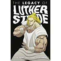 Luther Strode Volume 3: The Legacy of Luther