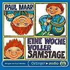 Eine Woche voller Samstage (Sams Hörspiel 1) Hörspiel von Paul Maar Gesprochen von: Ingrid Riefer, Michael Orth, Andreas Rothe