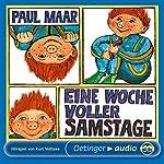Eine Woche voller Samstage (Sams Hörspiel 1)   Paul Maar