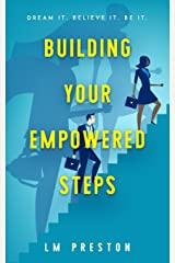 Building Your Empowered Steps Paperback