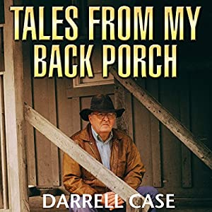 Tales from My Back Porch Audiobook