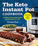 #7: The Keto Instant Pot® Cookbook: Ketogenic Diet Pressure Cooker Recipes Made Easy and Fast