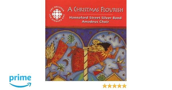 hannaford street silver band amadeus choir a christmas flourish amazoncom music - Hannaford Christmas Hours