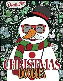 amazoncom christmas doodles hipster christmas coloring pages large 85 x 11 christmas coloring books 9781540337542 doodle art books