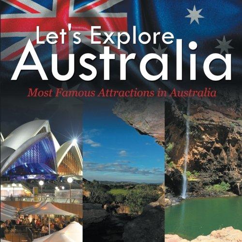 Let's Explore Australia (Most Famous Attractions in Australia) PDF