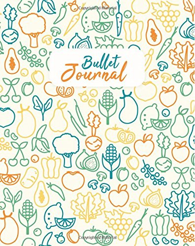 "Bullet Journal: Healthy Eating: Dot Grid Paper, 8 x 10"" Perfect Bound Softcover Dotted Notebook (Dot Grid Journal)"