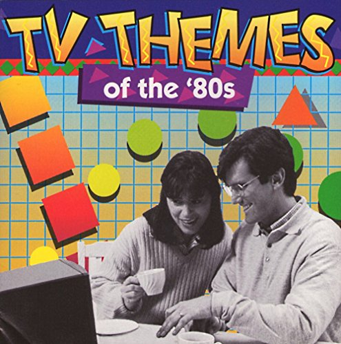TV Themes Of The '80s -
