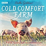 img - for Cold Comfort Farm: A BBC Radio 4 Full-Cast Dramatisation book / textbook / text book