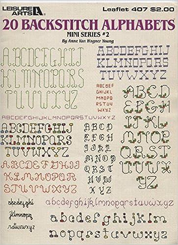 20 Backstitch Alphabets, Cross Stitch (Leisure Arts #407): Anne Van