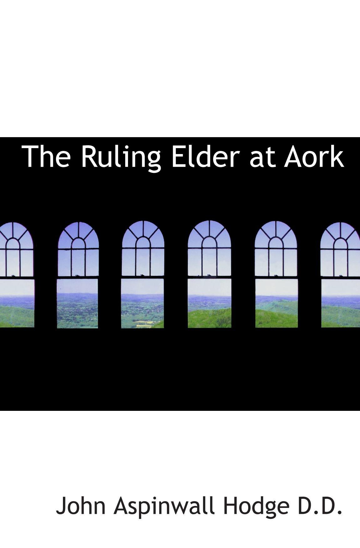 Download The Ruling Elder at Aork ebook