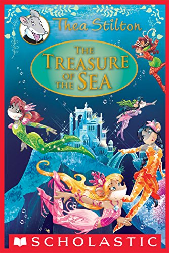 The Treasure of the Sea: A Geronimo Stilton Adventure (Thea Stilton: Special Edition #5) (Thea Stilton Special ()