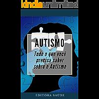 Autismo: Tudo o que você precisa  saber sobre o Autismo