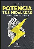Potencia tus pedaladas