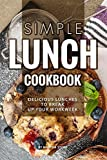 Best John Deere Books For Women - Simple Lunch Cookbook: Delicious Lunches to Break Up Review
