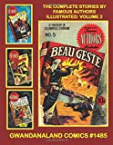 Image of The Complete Stories By Famous Authors Illustrated: Volume 2: Gwandanaland Comics #1485 --- Every Story A Masterpiece Told In The Modern Manner -- ... Beau Geste / Macbeth / The Window / Hamlet