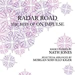 Radar Road: The Best of On Impulse | Nath Jones
