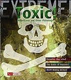 Toxic!, Susie Hodge, 1429631368