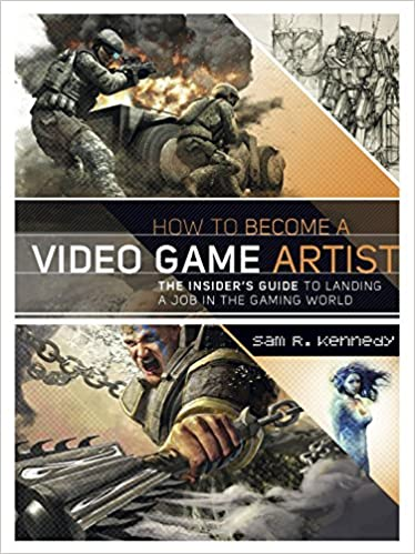 Amazoncom How To Become A Video Game Artist The Insiders