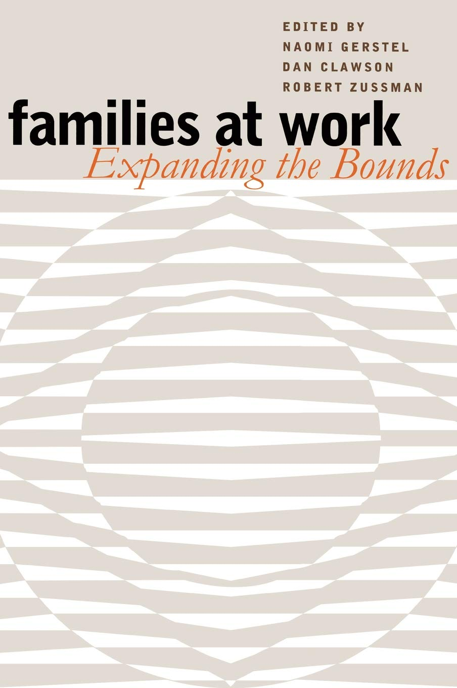 Families at Work: Expanding the Bounds by Vanderbilt University Press