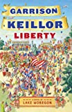 Liberty by Garrison Keillor front cover