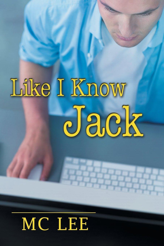 Like I Know Jack (The Center) PDF