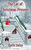 The Cat of Christmas Present (Whales and Tails Cozy Mystery) (Volume 10)