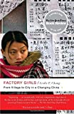 An eye-opening and previously untold story, Factory Girls is the first look into the everyday lives of the migrant factory population in China.China has 130 million migrant workers—the largest migration in human history. In Factory Girls, Les...