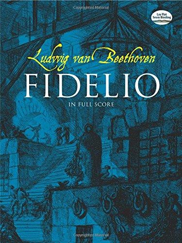 Fidelio (Full score. Peters edition.): Partitur, Dirigierpartitur (Dover Vocal Scores)
