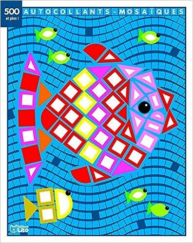 En ligne Mes petits tableaux en autocollants mosaïques brillants - le poisson - de 3 à 5 ans pdf ebook
