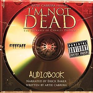 I'm Not Dead Audiobook