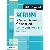 Scrum – A Pocket Guide – 3rd edition: A Smart Travel Companion