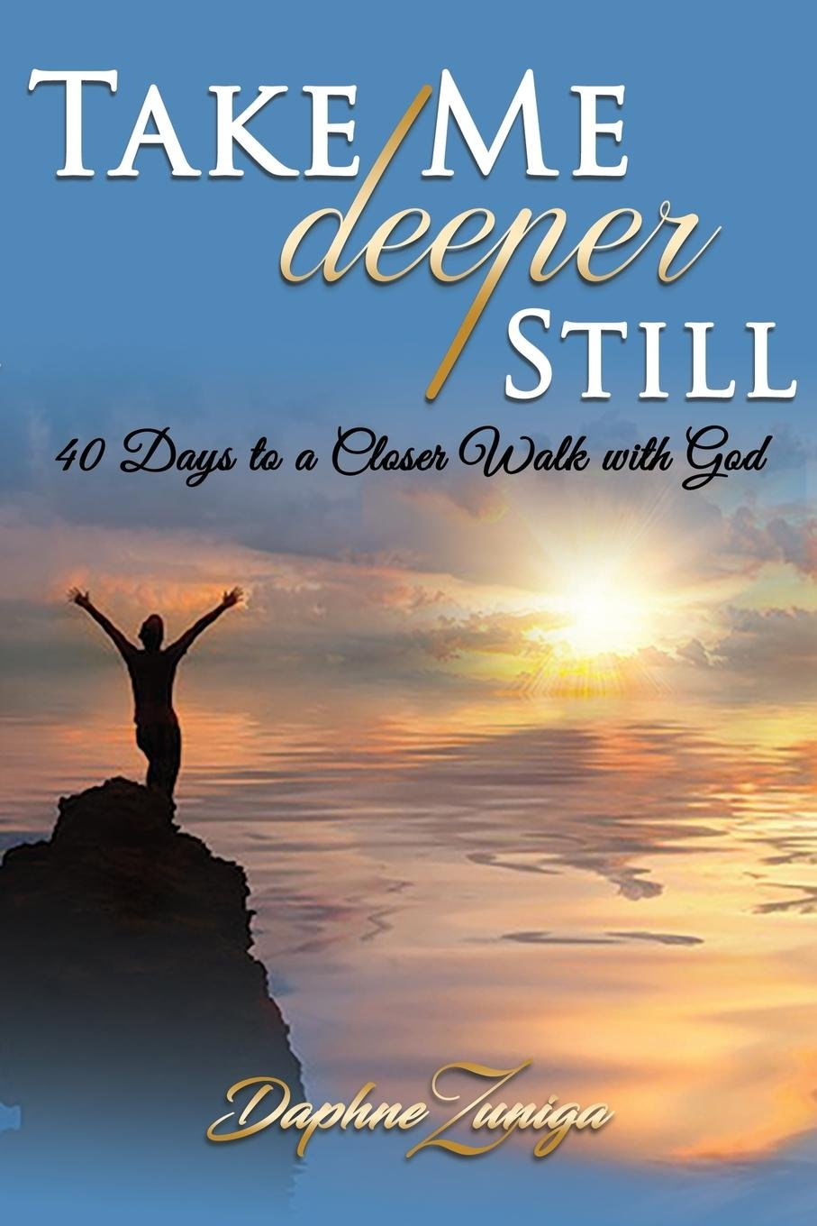 Download Take Me Deeper Still: 40 Days to a Closer Walk with God ebook