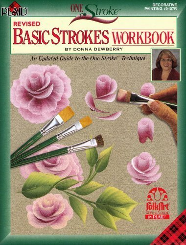 Revised Basic Strokes Workbook (Decorative Painting # 9407R)