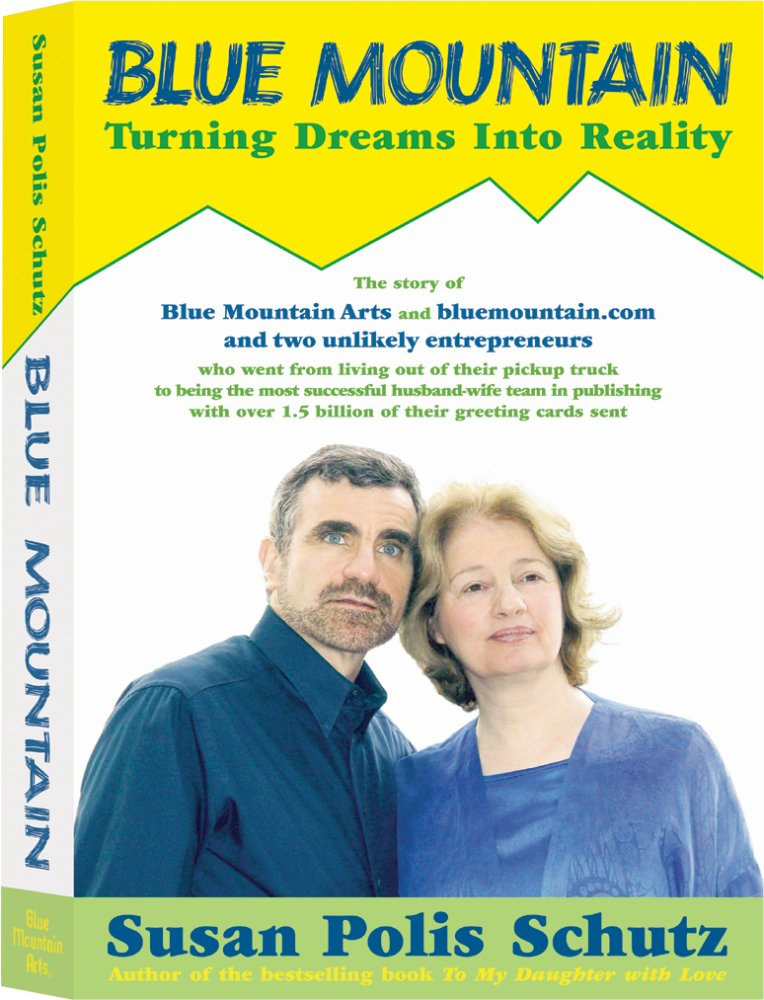 Blue mountain turning dreams into reality susan polis schutz blue mountain turning dreams into reality susan polis schutz 9780883966952 amazon books m4hsunfo