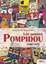Les années Pompidou 1969-1974 par Marzorati